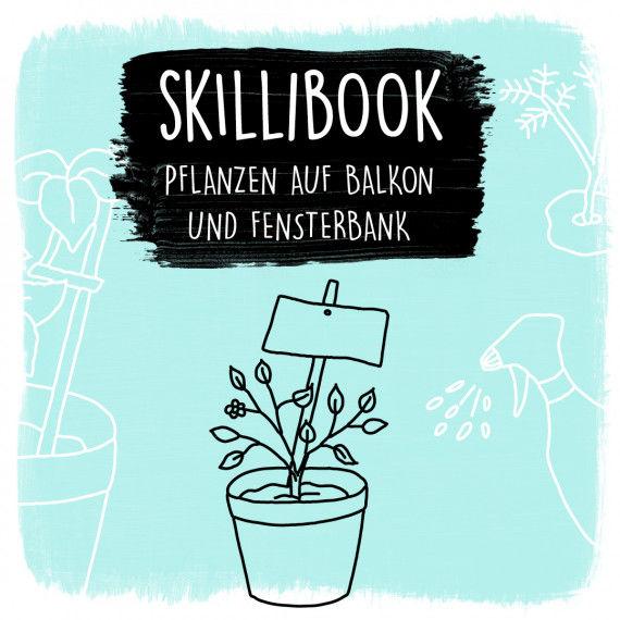 Skillibook - Pflanzen auf Balkon und Fensterbank