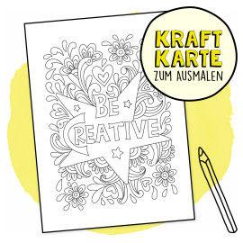 Kraftkarte zum Ausmalen - Be Creative