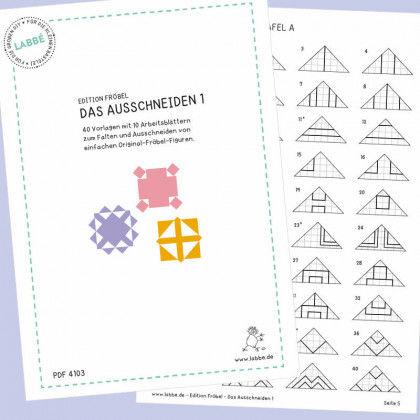 Lieblings Edition Fröbel - Das Ausschneiden 1 PDF   Labbé @RT_23