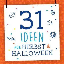 Bastelideen Herbst & Halloween